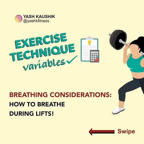 PART - 4 Exercise Technique: Breathing Consideration How to Breathe during Lifts?