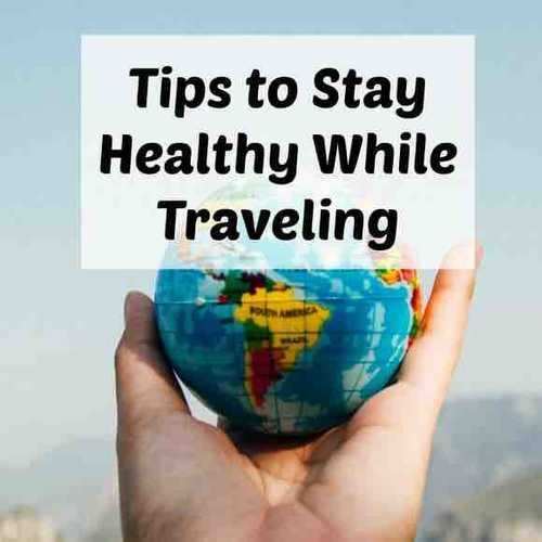How do we keep up with diet and workouts while travelling?