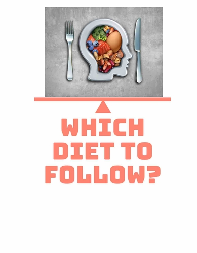 Which Diet to Follow?