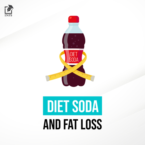 DIET SODA & FAT LOSS
