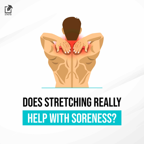 Does stretching really help with Soreness?