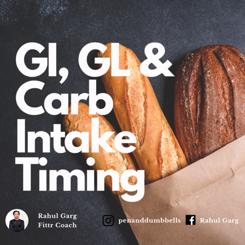Understanding Glycemic Index, Glycemic Load & Carb Timing