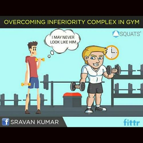 OVERCOMING INFERIORITY COMPLEX IN GYM