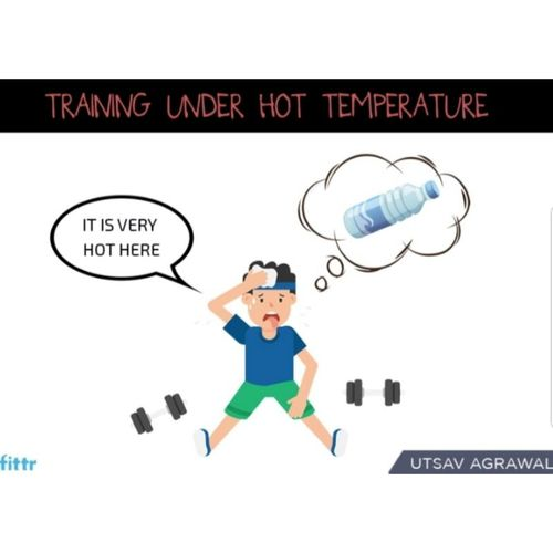 Training under hot temperature