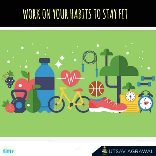 work on your habits