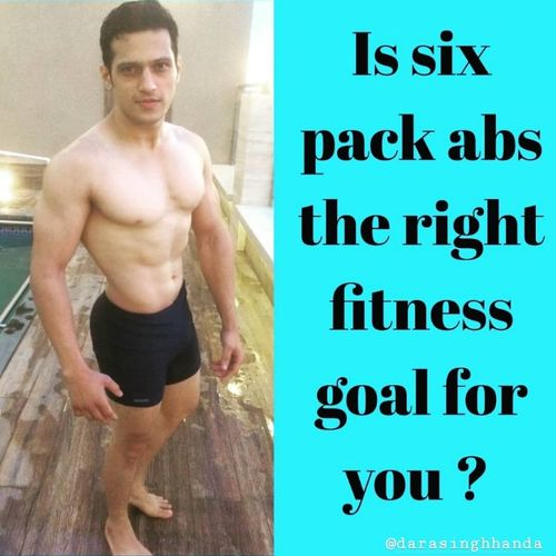IS 6 PACK ABS THE RIGHT FITNESS GOAL FOR YOU?