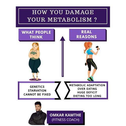 HOW DO YOU DAMAGE YOUR METABOLISM ? 🤔🤔