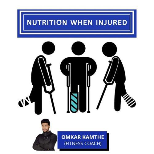 NUTRITION WHEN INJURED 🍆🍇🍈🍉🍊🍗🥗