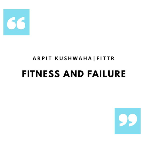 FITNESS AND FAILURE