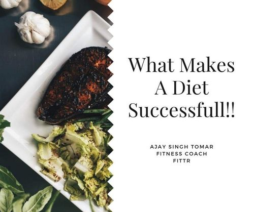 !! What Makes A Diet Successful !!