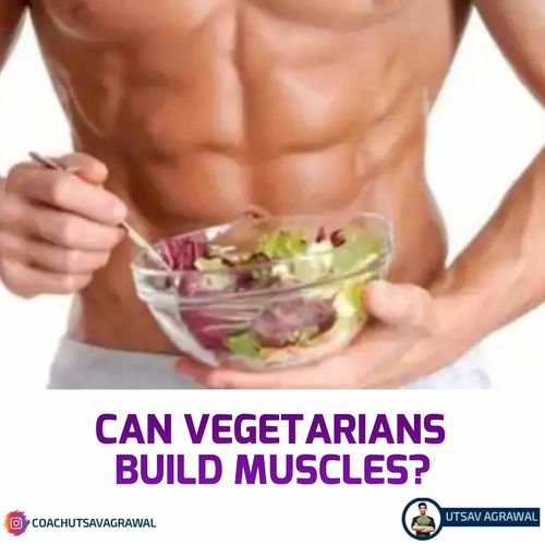 Can Vegetarians Build Muscles?
