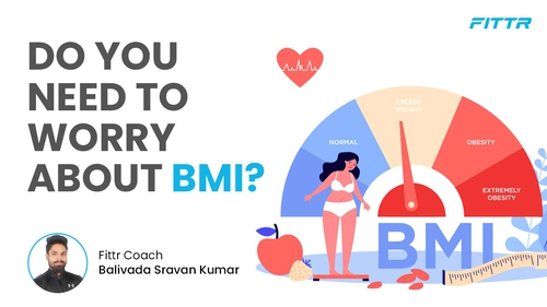 DO YOU NEED TO WORRY ABOUT BODY MASS INDEX?