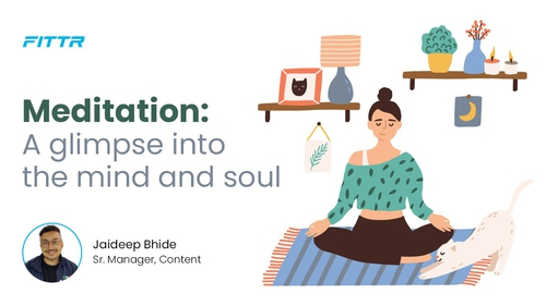 MEDITATION: A glimpse into the Mind and Soul
