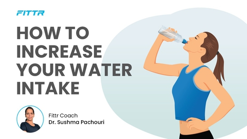 HOW TO INCREASE YOUR WATER INTAKE