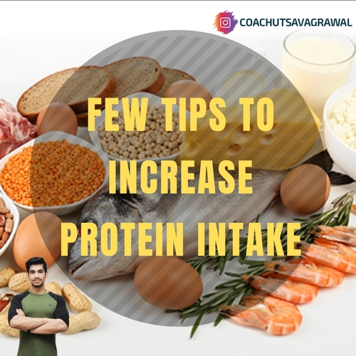 Tips To Increase Protein Intake