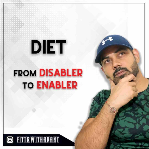 Diet - from DISABLER to ENABLER