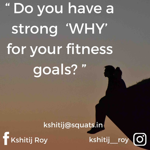 Do you have a strong 'WHY' for your fitness goals?