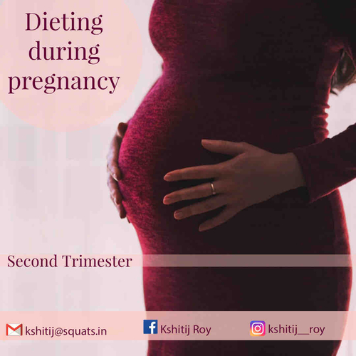 Dieting during 2nd trimester of pregnancy.