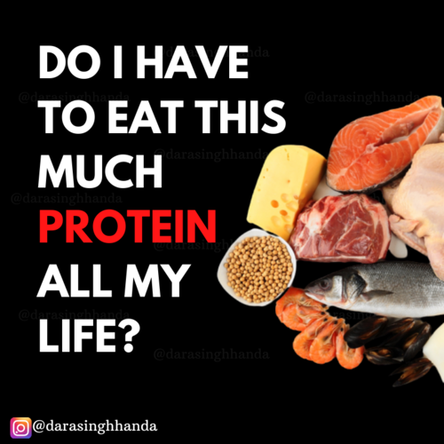 Do you have to eat high protein diet all your life?