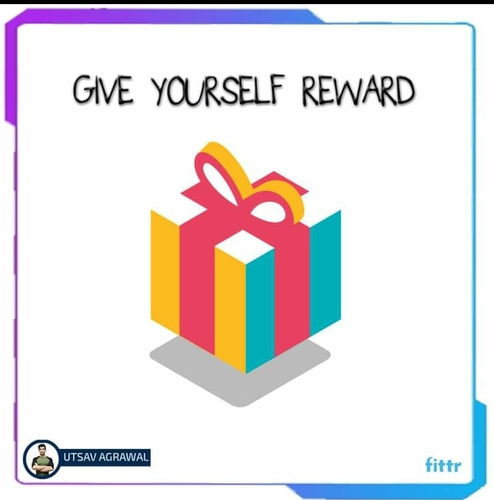 GIVE YOURSELF REWARD