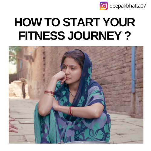 How to start your fitness journey ?