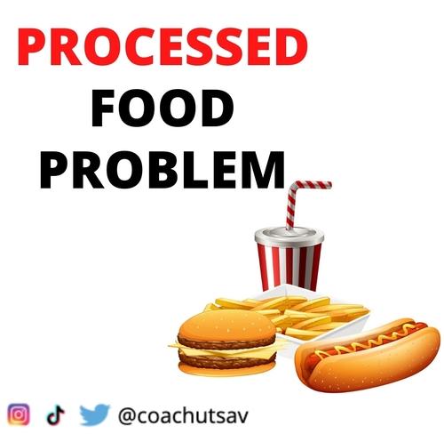 Processed Food Problem