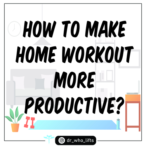 How to make Home Workout more Productive