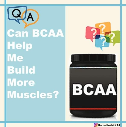 Can BCAA Help Me Build More Muscles?