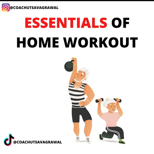 ESSENTIALS OF HOME WORKOUT IN LOCKDOWN