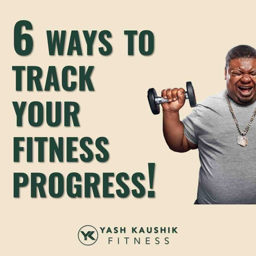 6 Ways To Track Your Fitness Progress!