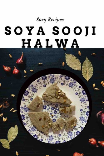 Soya Sooji Halwa