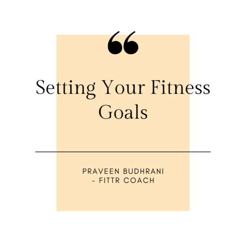 Setting your Fitness Goals