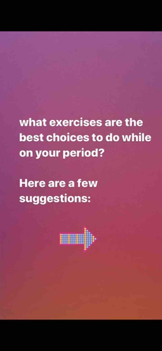 Best Exercises to do while you are on PERIODS.