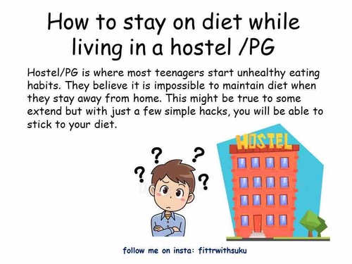 How to stay on diet while living in a hostel/ PG