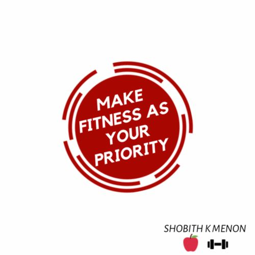 Make fitness as your priority