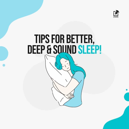 Tips for better, deep & sound sleep!