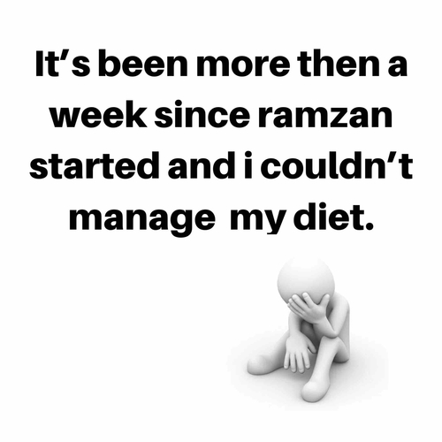 Diet during Ramzan?