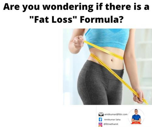 FAT LOSS FORMULA