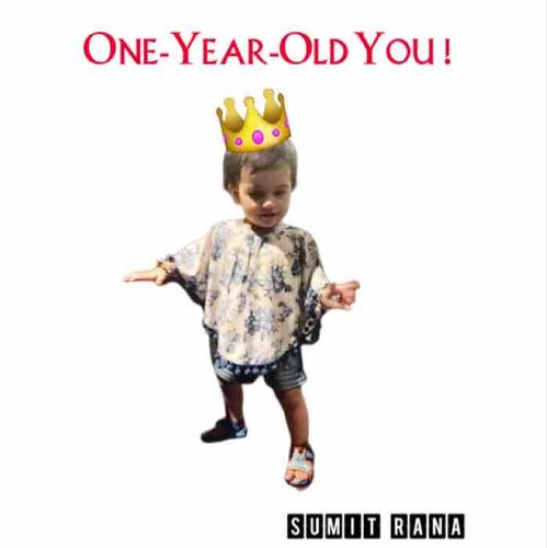 One Year Old You