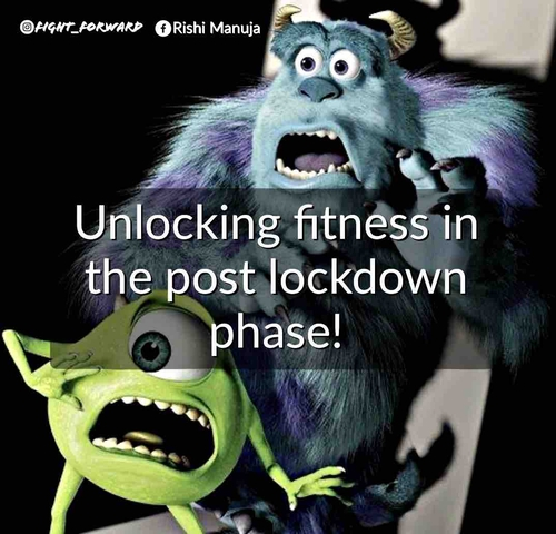 Unlocking fitness post lockdown phase!