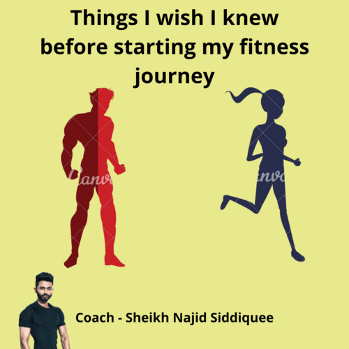 6 things I wish I knew before starting my fitness journey