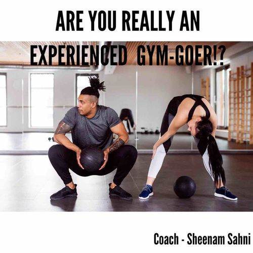 Are You Really an Experienced Gym-Goer!?