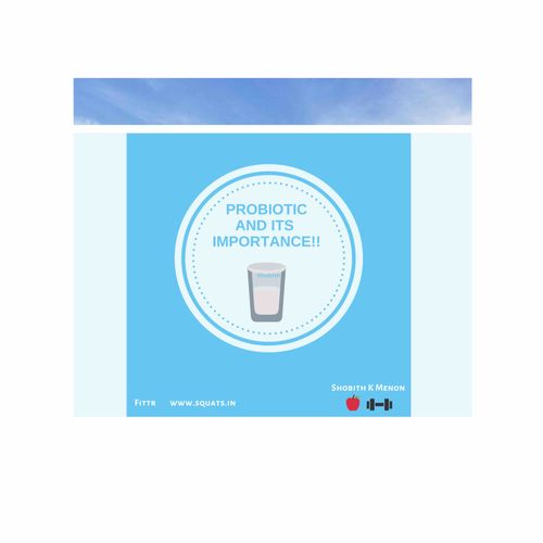 Probiotic and Its importance !!