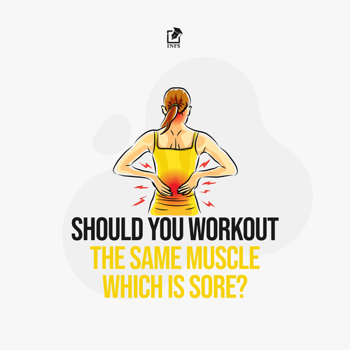 Should You Workout The Same Muscle Which Is Sore?