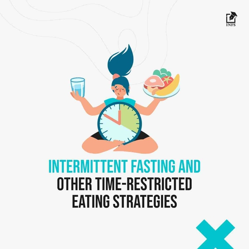 Intermittent Fasting & Other Time Restricted Eating Strategies