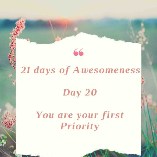 Day 20: Re-live your Inner Being : You are your First Priority