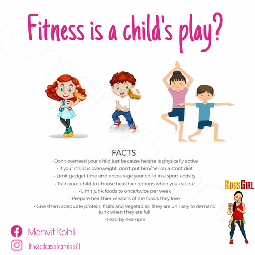 Fitness is a child's play. Let them enjoy the food!