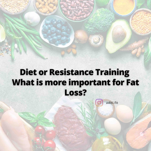 Diet or Resistance Training: What is more important for Fat loss?