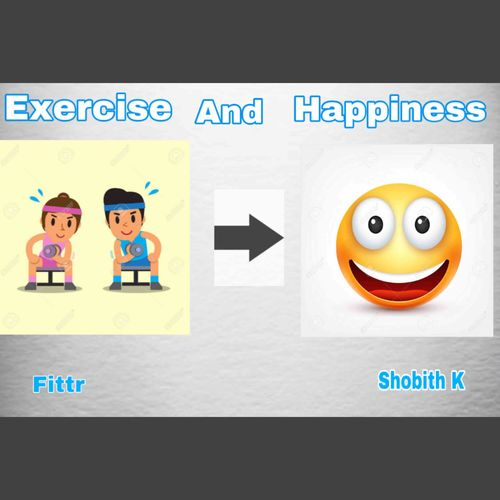 Exercise and happiness!! How are they related ?