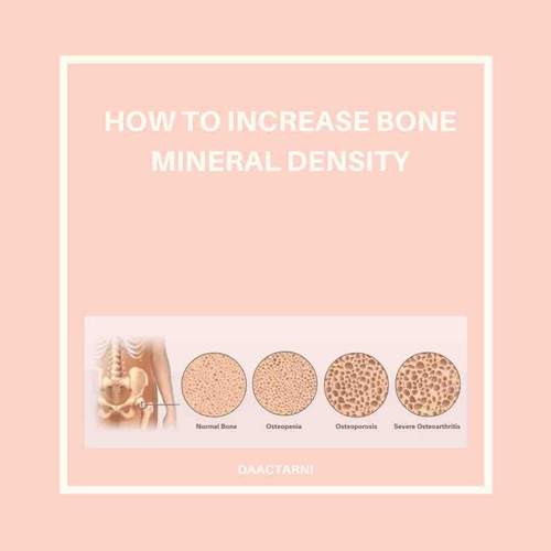 How to improve Bone Mineral Density